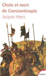Vente Livre Numérique : Chute et mort de Constantinople  - Jacques Heers
