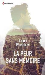 Vente Livre Numérique : La peur sans mémoire  - Lori Foster