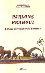 Vente Livre Numérique : Parlons Brahoui  - Michel Malherbe - Naseebullah