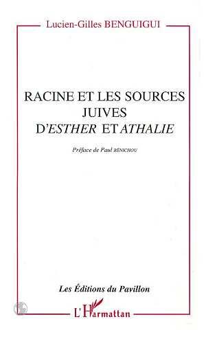 Racine et les sources juives desther et athalie