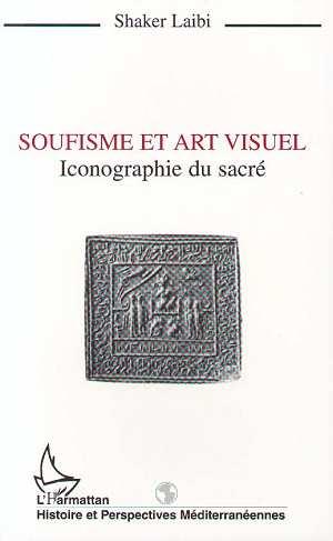 Soufisme et art visuel - iconographie du sacre