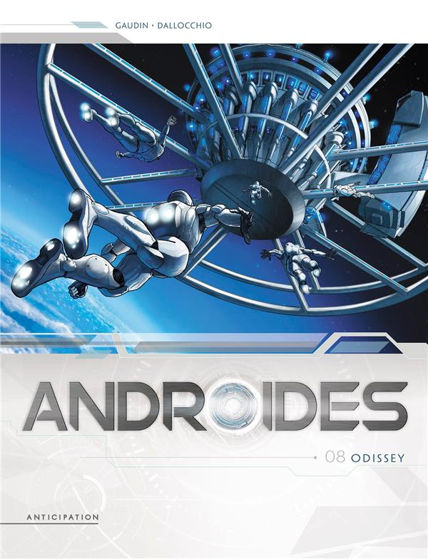 ANDROIDES T.8  -  ODISSEY GAUDIN/DALLOCCHIO