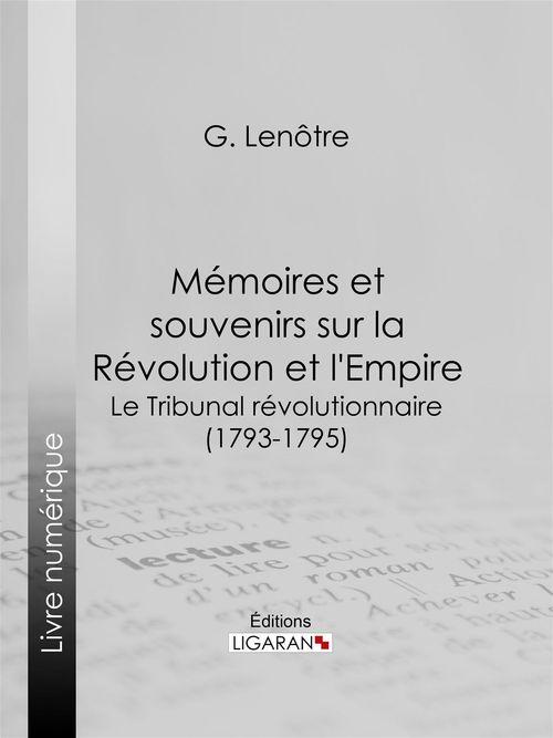 Mémoires et souvenirs sur la Révolution et l'Empire
