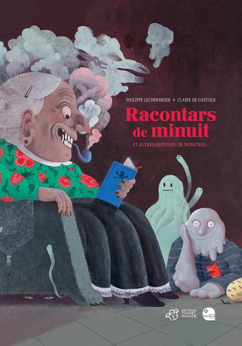 Racontars de minuit et autres histoires de monstres