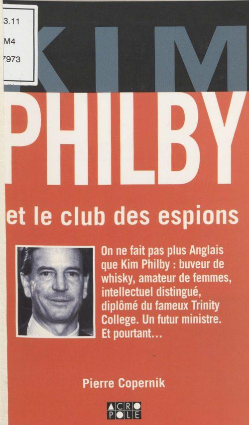 Kim philby et le club des espions