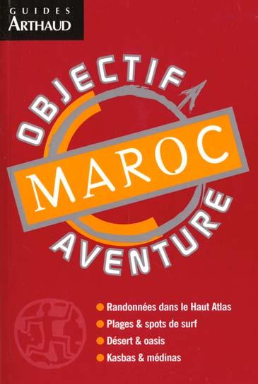 Maroc - objectif aventure