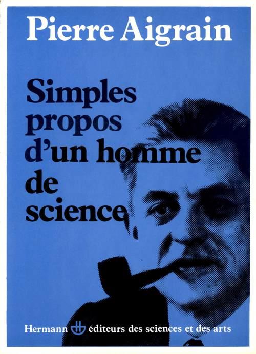 Simples propos d'un homme de science