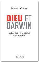 Dieu et Darwin  - Fernand Comte