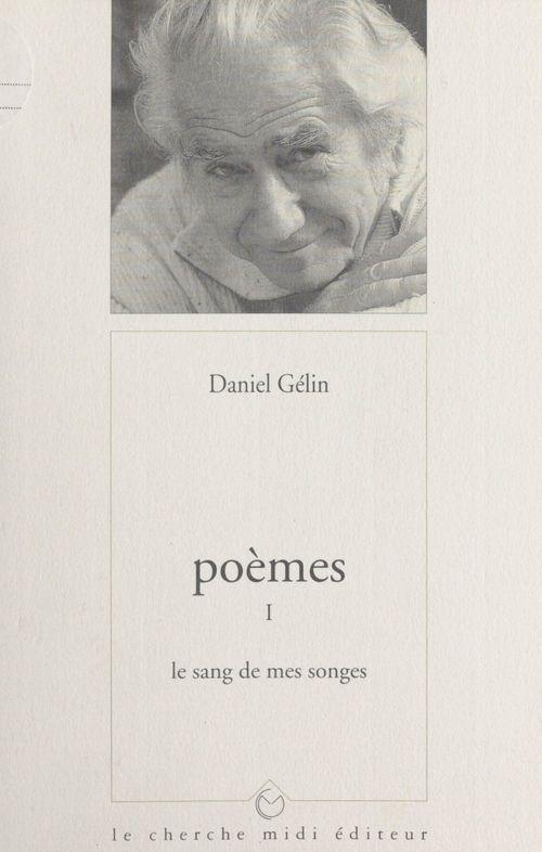 Poèmes (1). Le sang de mes songes