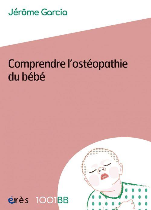 Comprendre l'ostéopathie du bébé