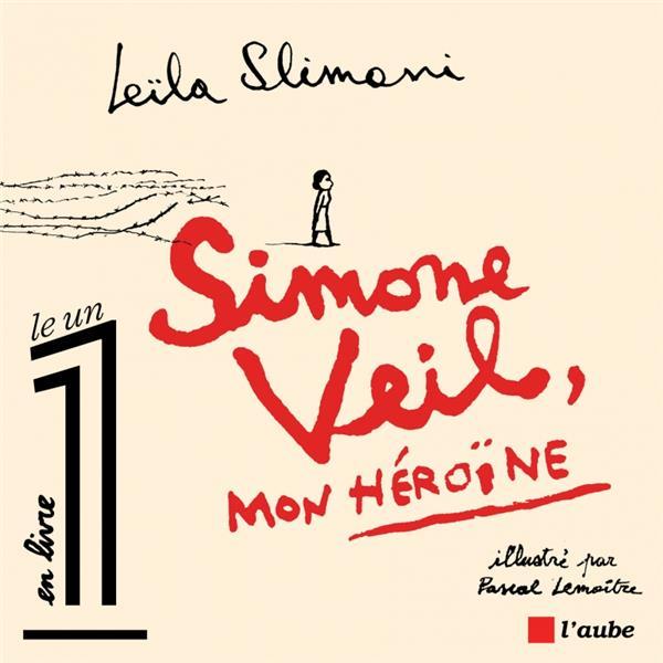 SIMONE VEIL, MON HEROINE