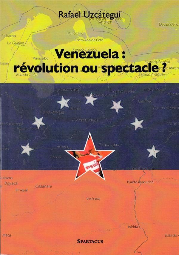 Venezuela : révolution ou spectacle ?