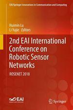 2nd EAI International Conference on Robotic Sensor Networks  - Huimin Lu - Li Yujie