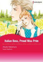 Vente EBooks : Harlequin Comics: Italian boss, proud miss prim  - Susan Stephens - Atsuko Nakamura