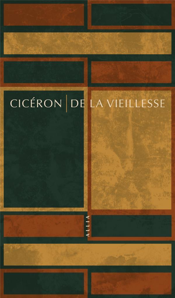 DE LA VIEILLESSE  -  CATON L'ANCIEN