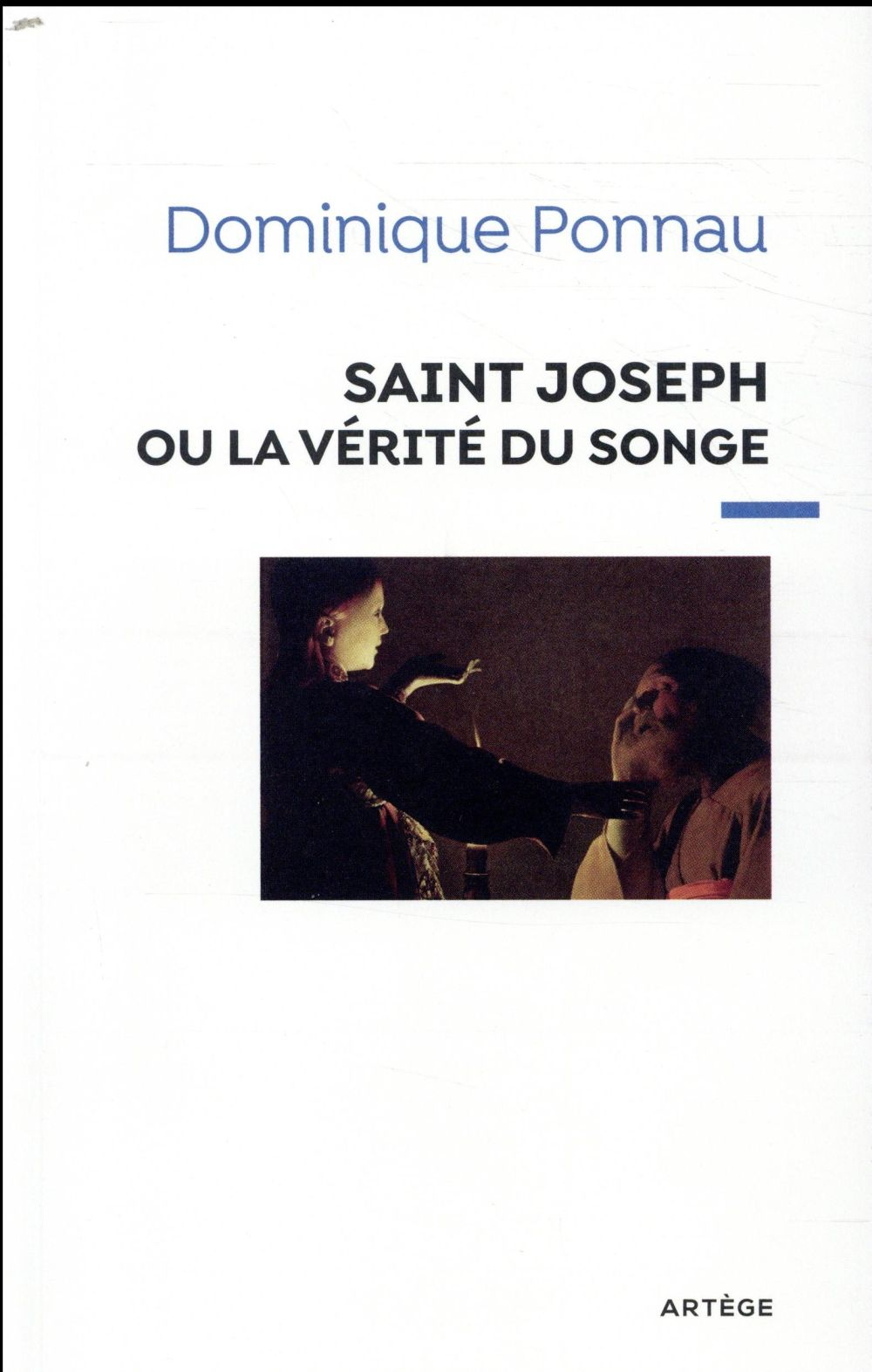 SAINT JOSEPH OU LA VERITE DU SONGE