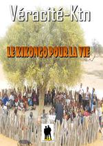 Le Kikongo pour la vie  - Véracité-Ktn - Râma Kinda