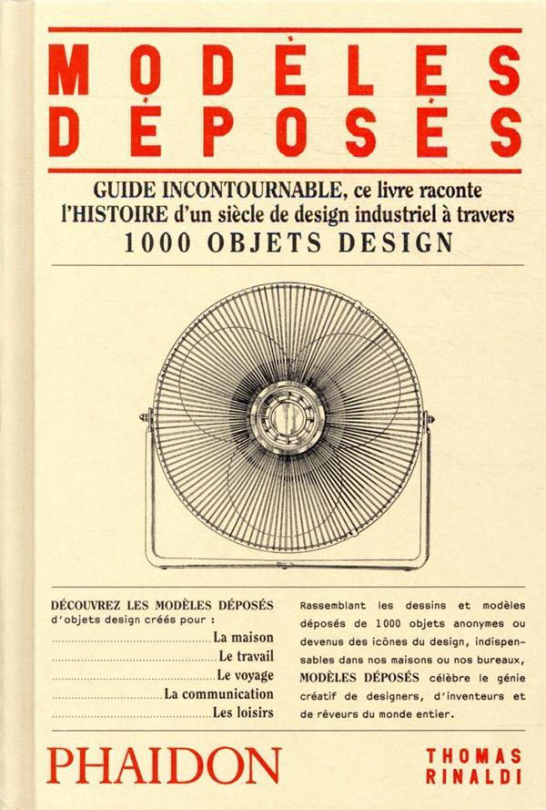 Modèles déposés ; 1 000 objets design