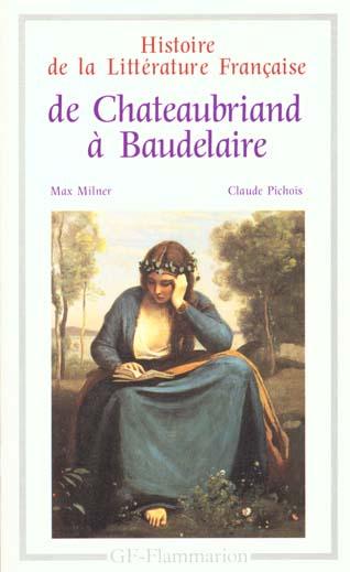 Histoire de la littérature française ; de Chateaubriand à Baudelaire