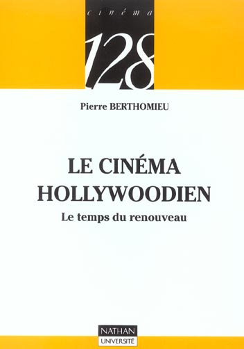 Le cinema hollywoodien ; le temps du renouveau