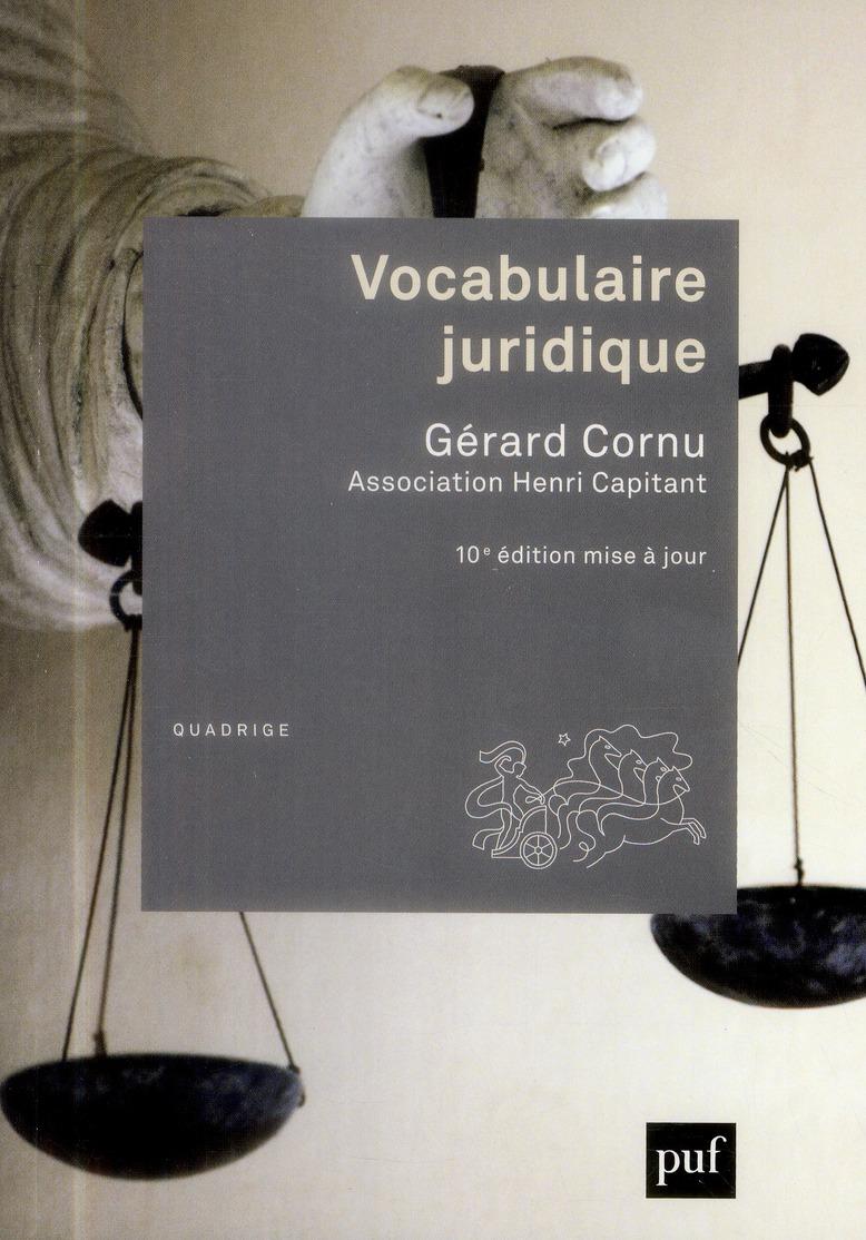 Vocabulaire juridique (10e édition)