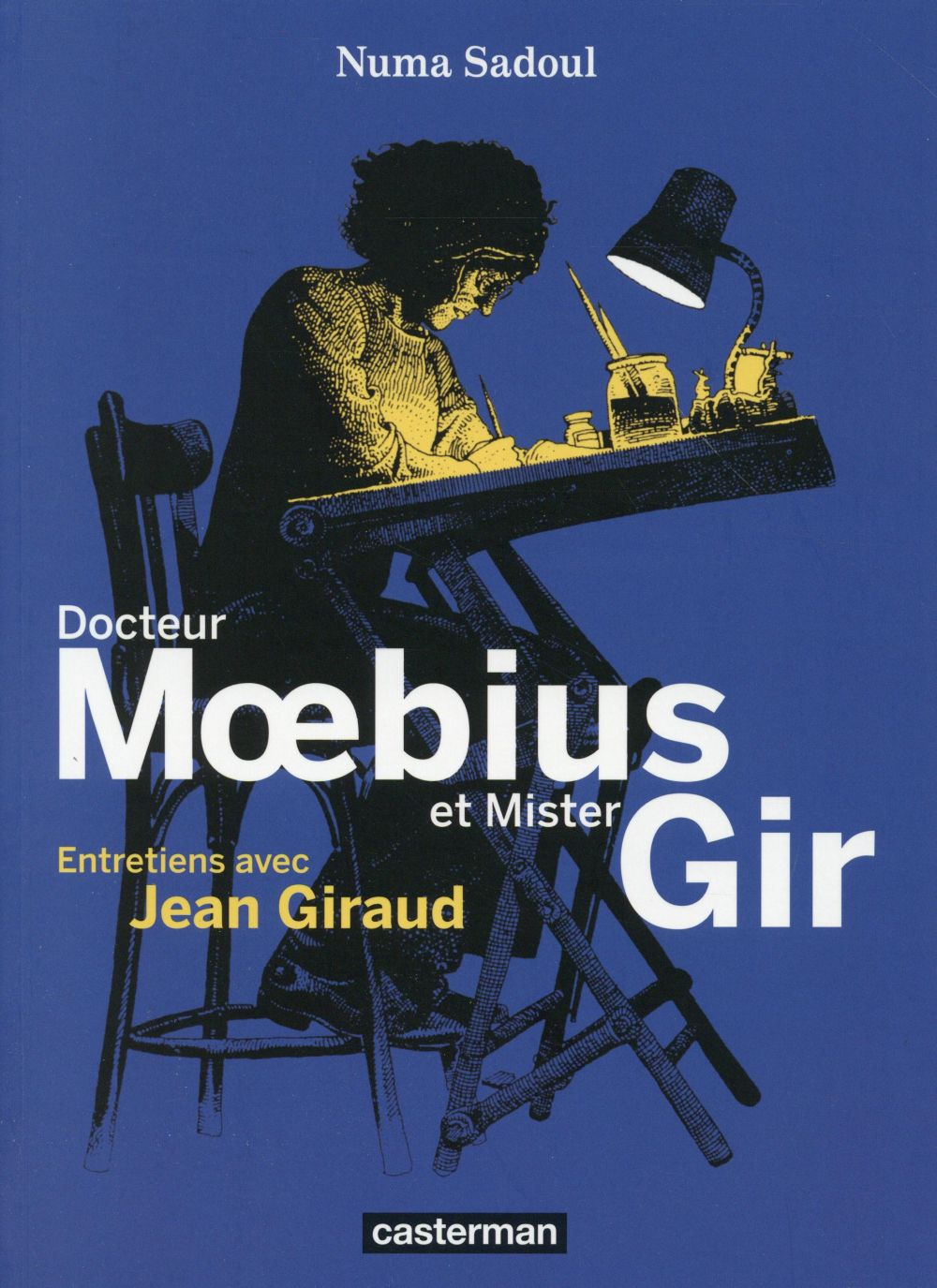 Docteur Moebius et mister Gir ; entretiens avec Jean Giraud