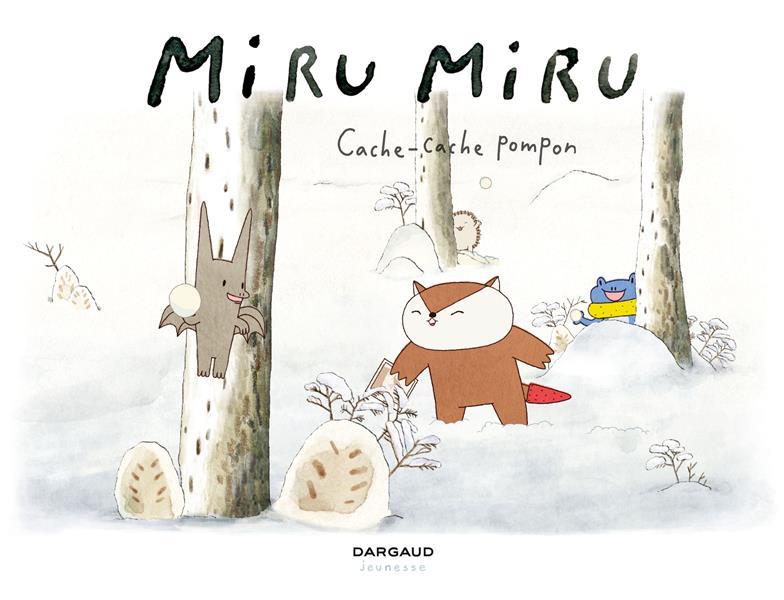 Miru Miru T.3 ; cache-cache Pompon