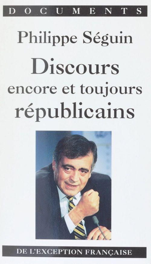 Discours encore et toujours republicains (de l'exception francais - de l'exception francaise
