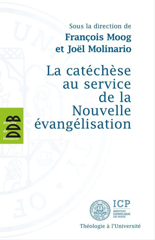 La catéchèse au service de la Nouvelle évangélisation