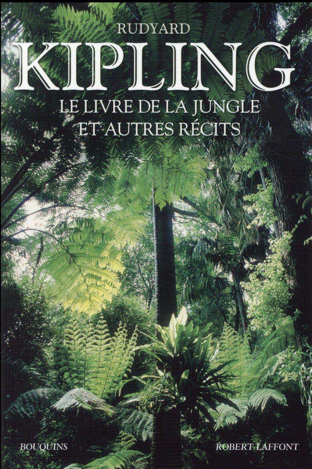 Le livre de la jungle ; et autres récits