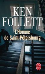 L'Homme de Saint-Pétersbourg  - Ken Follett