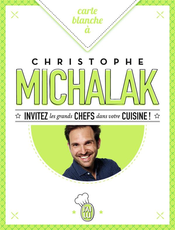 carte blanche à Christophe Michalak