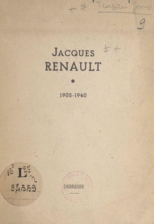 Jacques Renault, 1905-1940