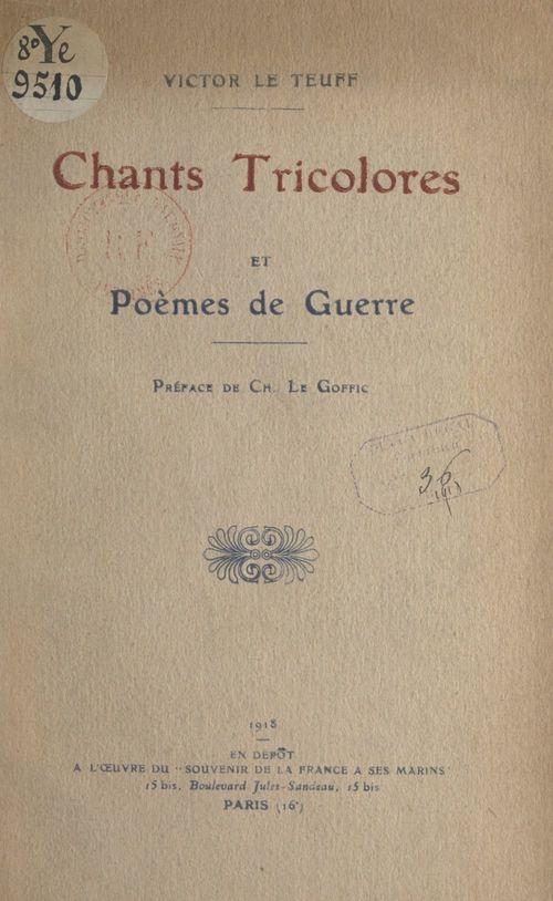 Chants tricolores et poèmes de guerre