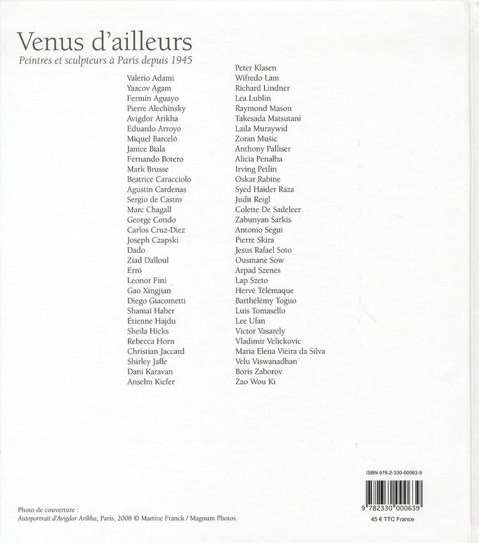 Venus d'ailleurs ; peintres et sculpteurs à Paris depuis 1945