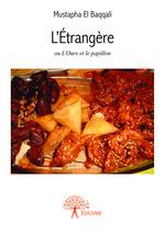Vente Livre Numérique : L'Étrangère  - Mustapha El Baqqali