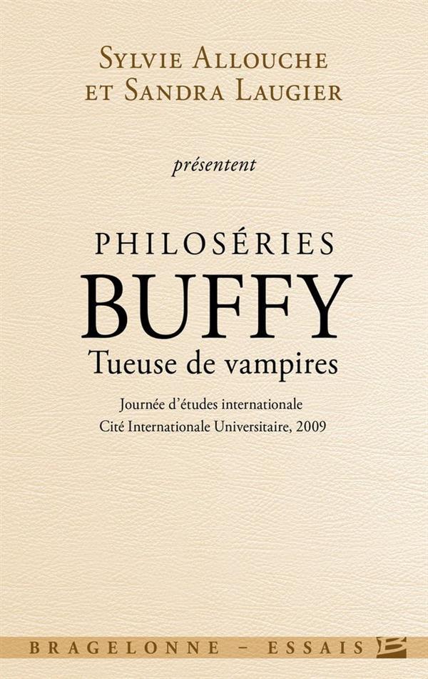 philoséries ; Buffy, tueuse de vampires