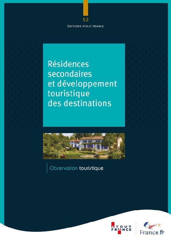 Les résidences secondaires en France méropolitaine ; chiffres clés, profil des propriétaires et perspectives