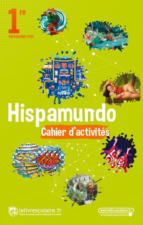 hispamundo ; espagnol, 1re, cahier d'activités (édition 2019)