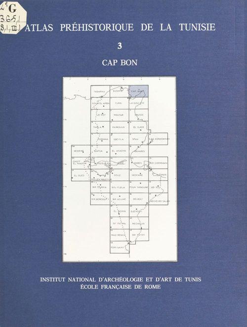 Atlas préhistorique de la Tunisie (3) : Cap Bon
