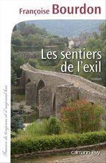 Vente EBooks : Les Sentiers de l'exil  - Françoise Bourdon
