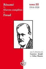 Vente Livre Numérique : Résumé des oeuvres complètes de Freud - Tome III (1914-1920)  - Céline Masson - Laurence Joseph