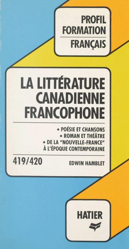 La littérature canadienne francophone