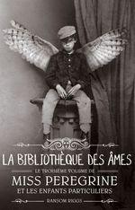Vente EBooks : Miss Peregrine, Tome 03  - Ransom Riggs
