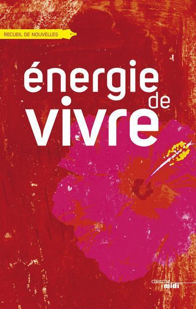 énergie de vivre