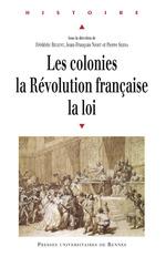 Vente Livre Numérique : Les colonies, la Révolution française, la loi  - Jean-François Niort - Frédéric Régent - Pierre Serna