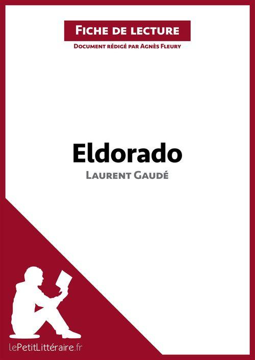 Eldorado, de Laurent Gaudé : analyse complète de l'oeuvre et résumé