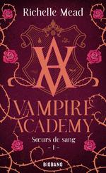 Vente Livre Numérique : Vampire academy T.1 ; soeurs de sang  - Richelle Mead