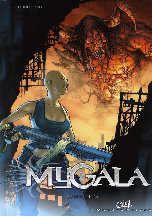 Mygala t.2 ; insurrection