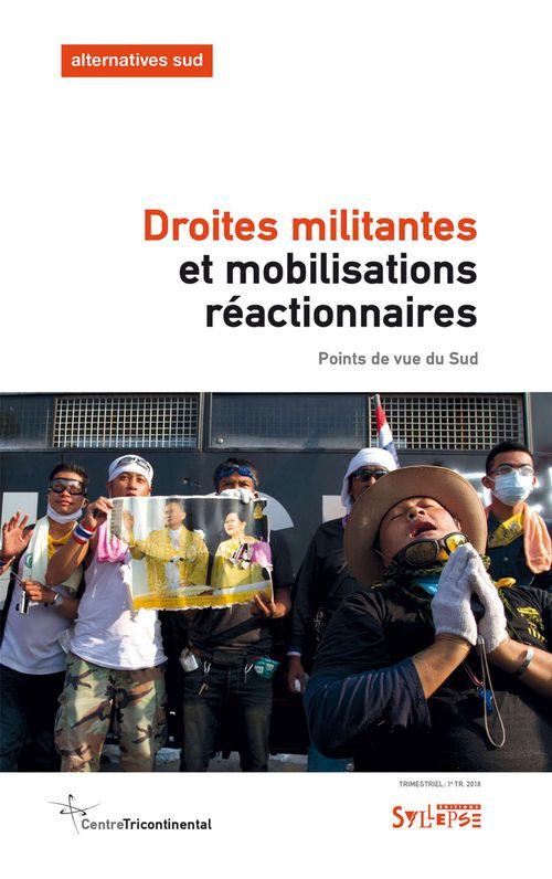 Droites militantes et mobilisations réactionnaires